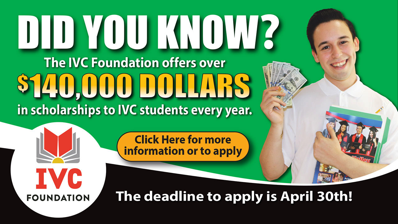 IVC Foundation Spring Scholarship Application Period